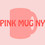 pinkmugny