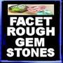 facetroughgemstones